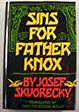 Sins for Father Knox, Josef Skvorecky, 0393025128