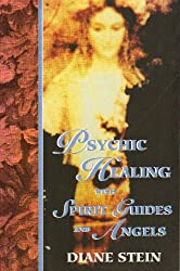 PSYCHIC HEALING WITH SPIRIT GUIDES & ANGELS