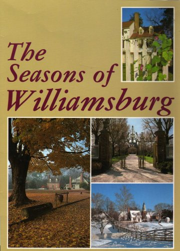 The Season of Williamsburg