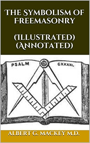 the-symbolism-of-freemasonry-illustrated-annotated