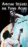img - for Audition Speeches for 6-16 Year Olds by Jean Marlow (2000-08-16) book / textbook / text book