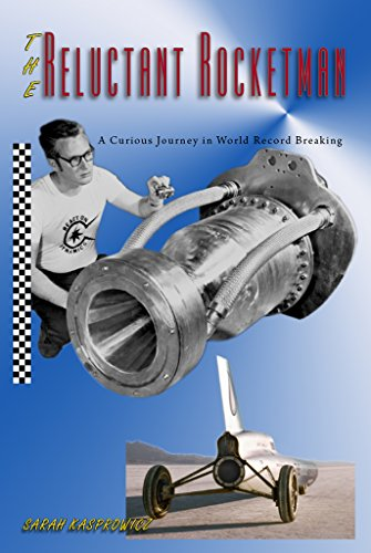 (The Reluctant Rocketman: A Curious Journey in World Record Breaking)