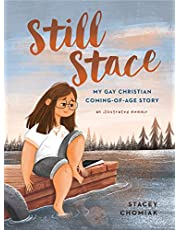 Still Stace: My Gay Christian Coming-Of-Age Story an Illustrated Memoir