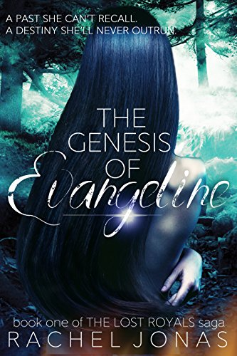 The Genesis of Evangeline (The Lost Royals Saga Book 1) by [Jonas, Rachel]