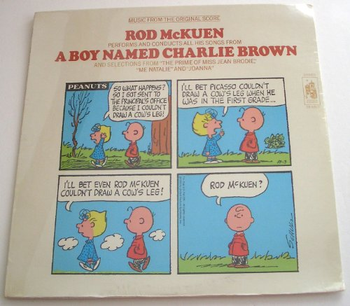 Music From The Original Score: Rod McKuen Performs And Conducts All His Songs From A Boy Named Charlie Brown And Selections From