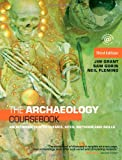 The Archaeology Coursebook, Jim Grant and Neil Fleming, 041546286X