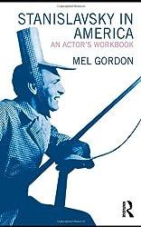 Stanislavsky in America: An Actor's Workbook