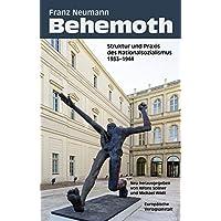 Behemoth. Struktur und Praxis des Nationalsozialismus 1933-1944. Aktualisierte Neuausgabe herausgegeben von Alfons Söllner und Michael Wildt