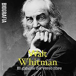 Walt Whitman [Spanish Edition]