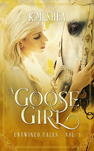 A Goose Girl: A Retelling of The Goose Girl (Entwined Tales Book 1) cover