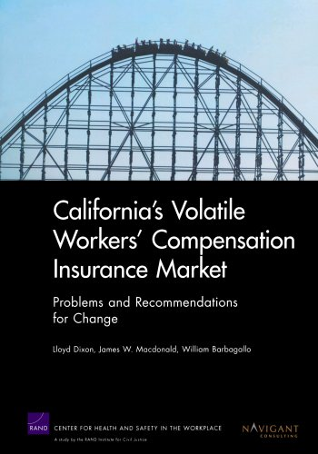 Download California's Volatile Workers' Compensation Insurance Market: Problems and Recommendations for Change Pdf