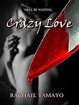Crazy Love by [Tamayo, Rachael]