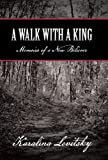 A Walk with a King, Karalina Levitsky, 1449797342