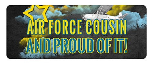 Makoroni - AIR FORCE COUSIN AND PROUD OF IT! Aviation Pilot Car Laptop Wall Sticker