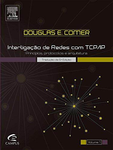 Interligação de Redes com TCP/IP – Vol. 1: Princípios, Protocolos e Arquitetura