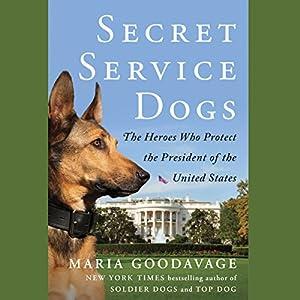 Secret Service Dogs Audiobook