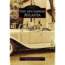 Gay and Lesbian Atlanta (Images of America: Georgia)