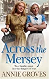 Across the Mersey, Annie Groves, 000726528X