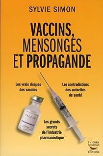 Vaccins, mensonges et propagande par Simon