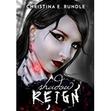 Shadow Reign (Shadow Puppeteer Book 2)