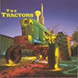 The Tractors - Settin' the woods on fire