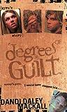 Degrees of Guilt: Kyra's Story