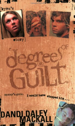Degrees of Guilt: Kyra's Story (Degrees of Guilt, 1)