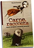img - for Carne, racconta (Italian Edition) book / textbook / text book