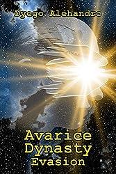 Avarice Dynasty: Evasion
