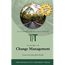 The Refractive Thinker: Volume III: Change Management