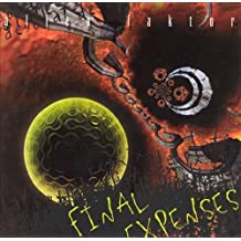 Final Expenses by Alien Faktor (1999-01-01)