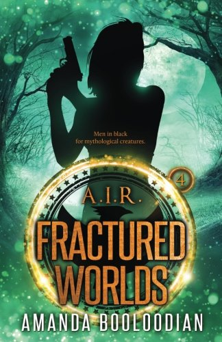Fractured Worlds (AIR) (Volume 4)