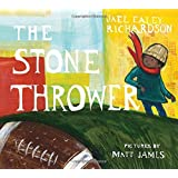 The Stone Thrower by Jael Ealey Richardson (2016-05-10)