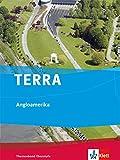 TERRA Angloamerika: Themenband Oberstufe