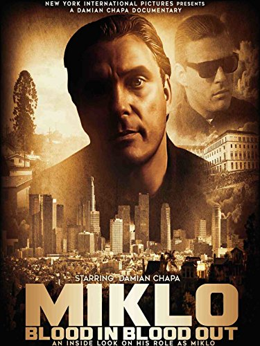Miklo Blood In Blood Out (American Me)