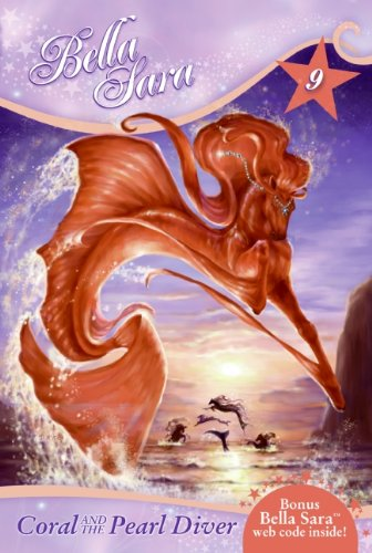 Bella Sara #9: Coral and the Pearl Diver ebook