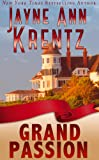 Front cover for the book Grand Passion by Jayne Ann Krentz