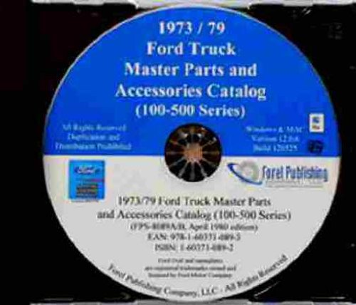 1973 1974 1975 1976 1977 1978 1979 FORD F100 F150 F250 F350 F400 F500 PICKUP & TRUCK FACTORY MASTER PARTS ACCESSORIES CATALOG CD-ROM - Ford Truck Parts Catalog