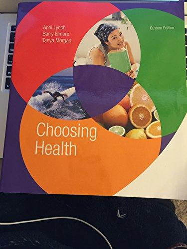 Choosing Health ustomized Edition for East Carolina University