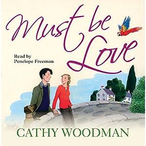 Must Be Love Audiobook