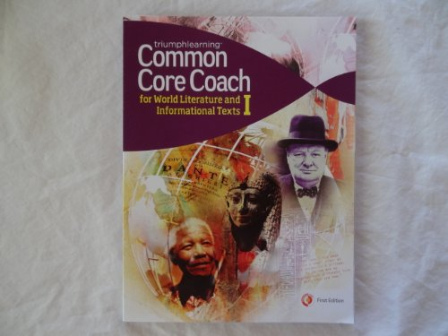 Common Core Coach for World Literature and Informational Texts I