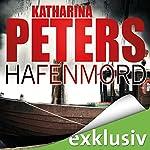 Hafenmord (Rügen-Krimi 1)   Katharina Peters