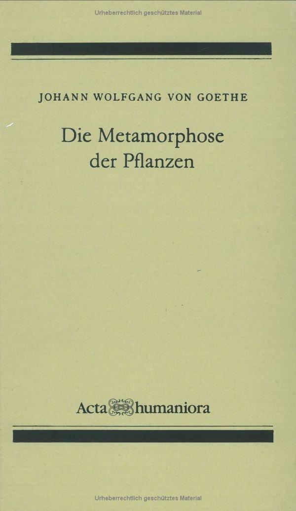 Die Metamorphose Der Pflanzen (Acta Humaniora)