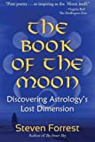 The Book of the Moon, Steven Forrest, 097906774X