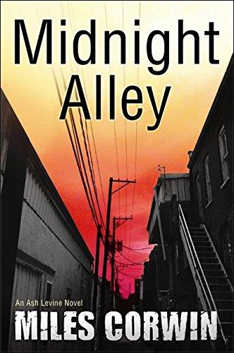 Midnight Alley (An Ash Levine Thriller)