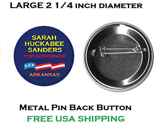 B129 Political Sarah Huckabee Sanders Governor Large Metal 2 1/4 inch Pin Back Button