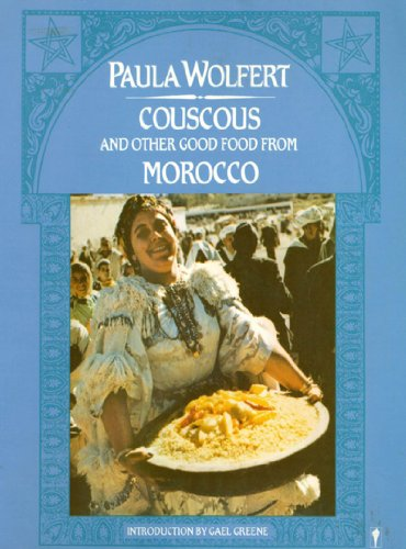 Couscous and Other Good Food from Morocco cover
