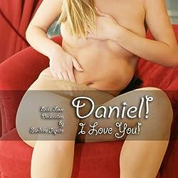 Daniel! I Love You!