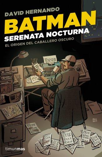 Descargar Libro Batman. Serenata Nocturna David Hernando
