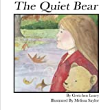 img - for The Quiet Bear book / textbook / text book